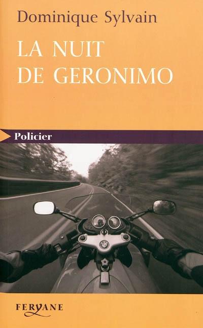 La nuit de Géronimo / Dominique Sylvain   Sylvain, Dominique (1957-....). Auteur
