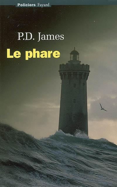 Le phare   James, Phyllis Dorothy (1920-2014). Auteur