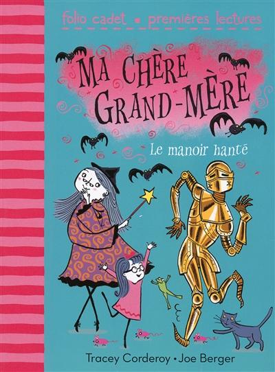 Le Manoir hanté / Tracey Corderoy | Corderoy, Tracey. Auteur