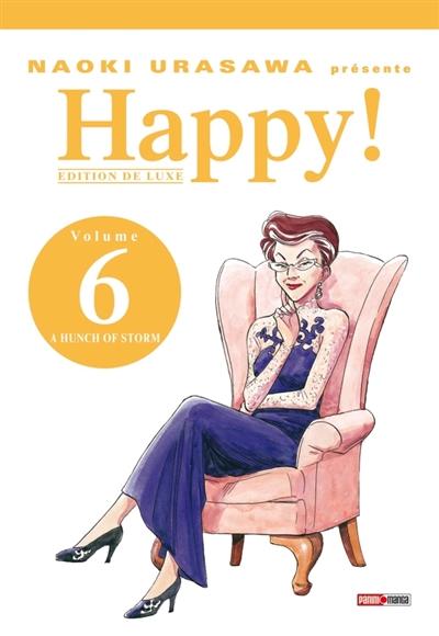 Happy ! : édition de luxe. Vol. 6. A hunch of storm