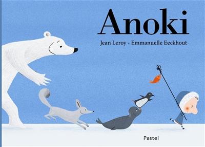 Anoki | Leroy, Jean (1975-....). Auteur