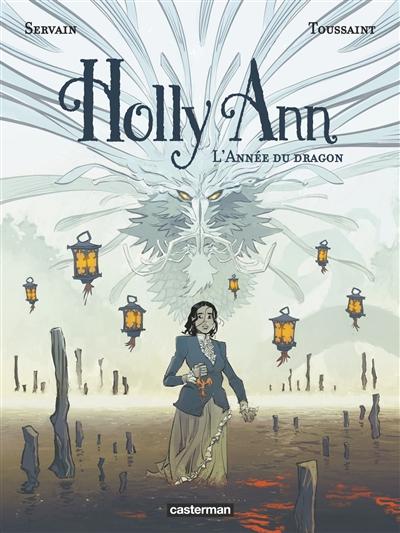 Holly Ann. Vol. 4. L'année du dragon