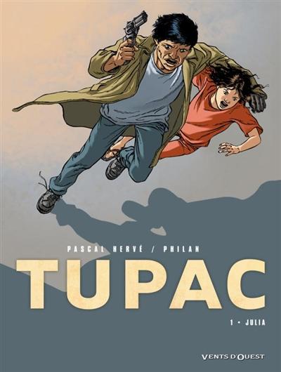 Tupac. Vol. 1. Julia