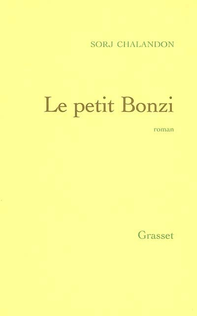 petit Bonzi (Le) : roman | Chalandon, Sorj (1952-....). Auteur