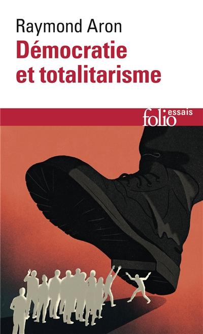 Démocratie et totalitarisme | Aron, Raymond (1905-1983). Auteur