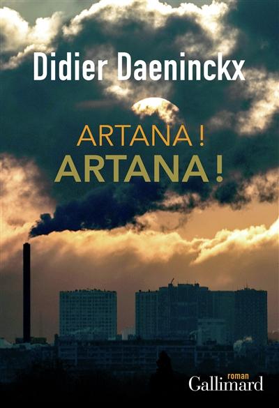 Artana ! Artana ! : roman / Didier Daeninckx   Daeninckx, Didier (1949-....). Auteur