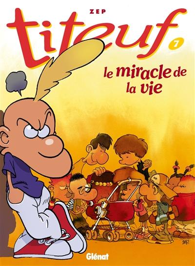 miracle de la vie (Le) | Zep (1967-....)