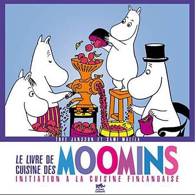 Le livre de cuisine des Moomins : initiation à la cuisine finlandaise