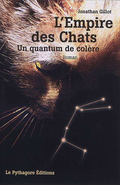 L'empire des chats : un quantum de colère
