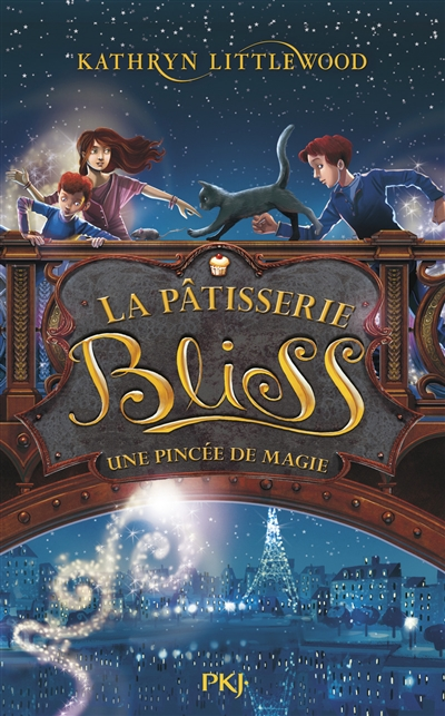 La pâtisserie Bliss. 2, Une pincée de magie | Littlewood, Kathryn. Auteur