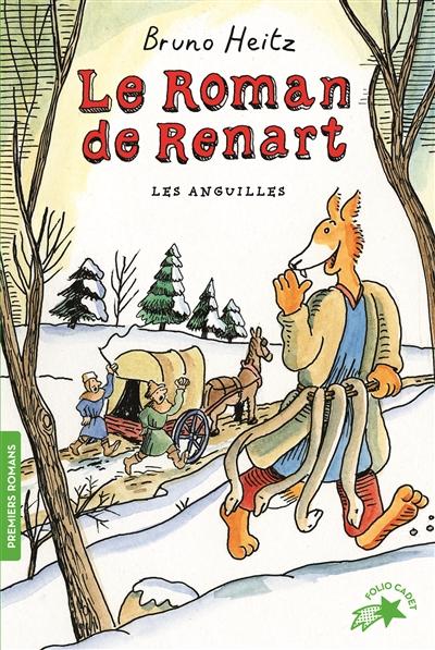 Le roman de Renart. Vol. 1. Les anguilles