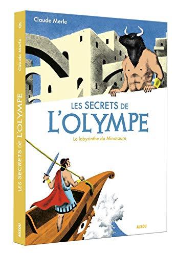 Les secrets de l'Olympe. Vol. 6. Le labyrinthe du Minotaure