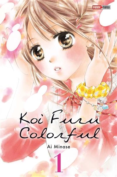 Koi furu colorful. 1 | Ai Minase. Auteur