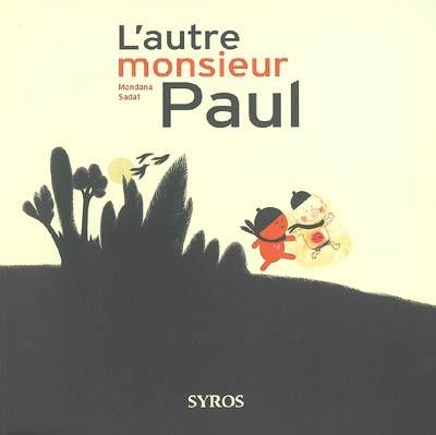 L' autre monsieur Paul | Sadat, Mandana, auteur