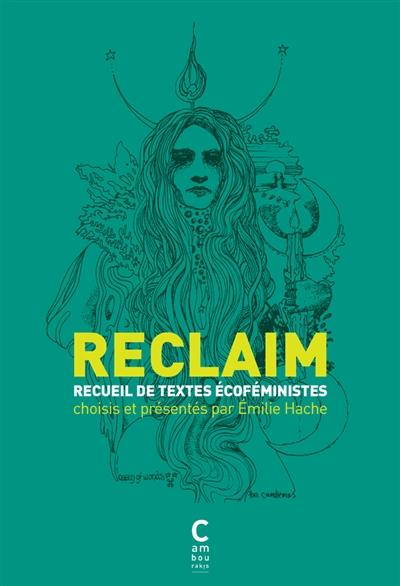 Reclaim : recueil de textes écoféministes |