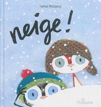 Neige ! | Risbjerg, Terkel. Auteur