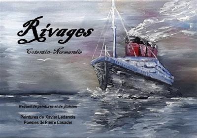 Rivages : Cotentin-Normandie : recueil de peintures et de poésies
