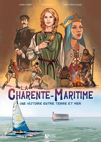 La Charente-Maritime : une histoire entre terre et mer
