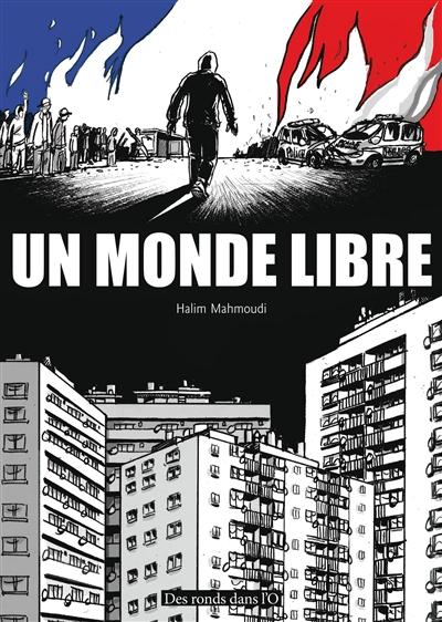 Un monde libre | Mahmoudi, Halim. Auteur