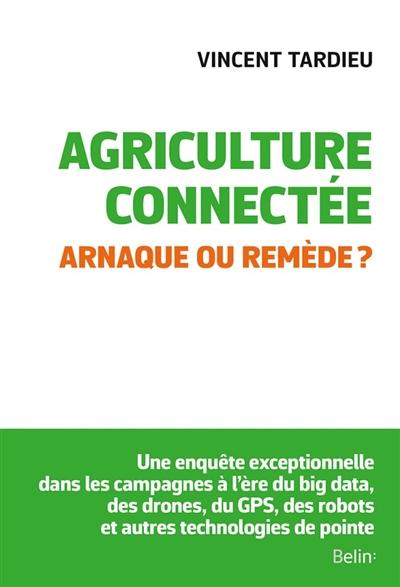 Agriculture connectée : arnaque ou remède ?
