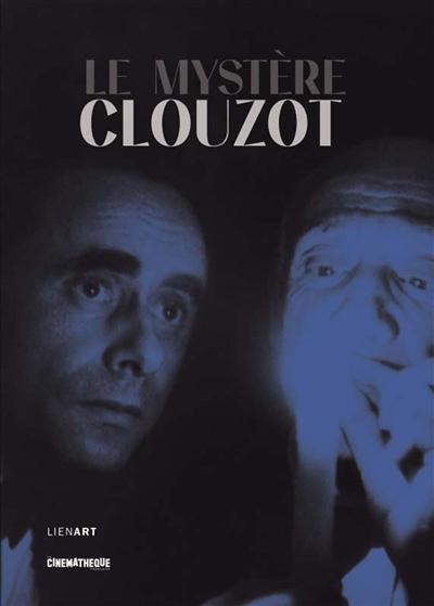 mystère Clouzot (Le)  