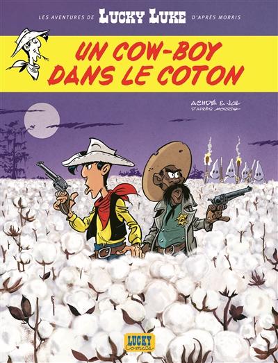 Les aventures de Lucky Luke d'après Morris. Vol. 9. Un cow-boy dans le coton