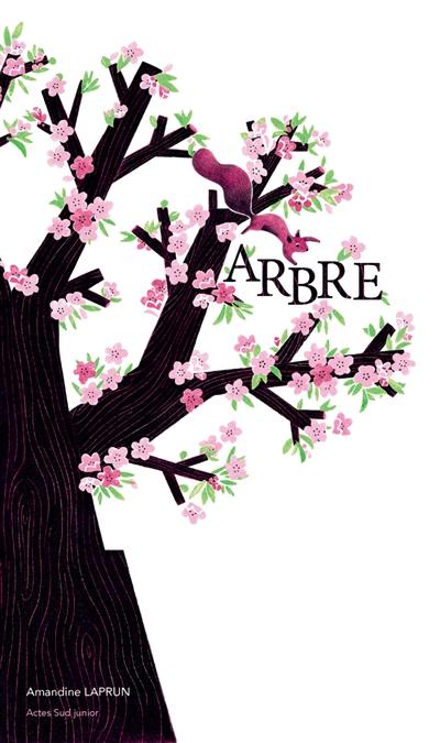 Arbre / Amandine Laprun | Laprun, Amandine (1980-....). Illustrateur