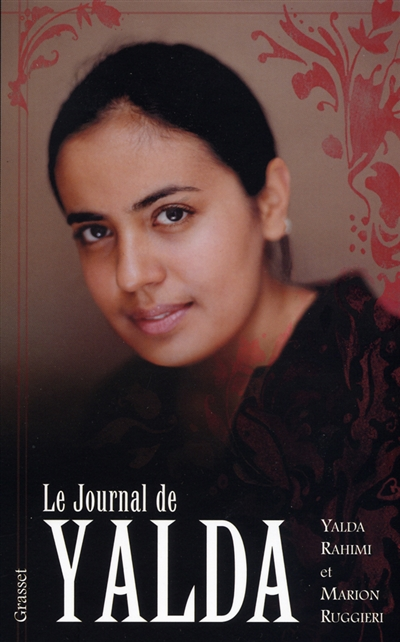 Le journal de Yalda | Rahimi, Yalda (1988?-....). Auteur
