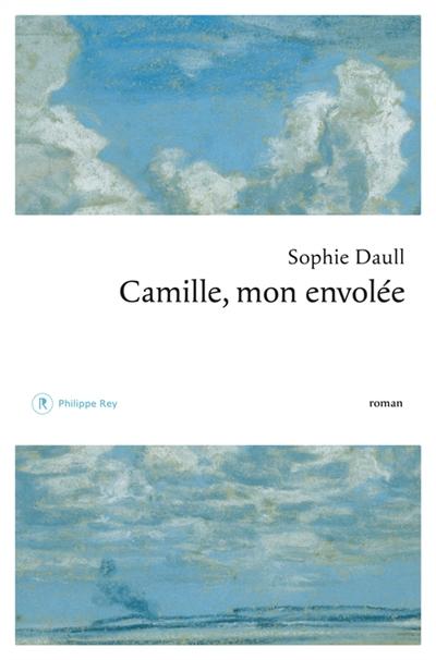 Camille, mon envolée | Daull, Sophie. Auteur