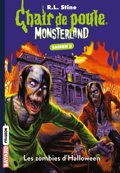 Monsterland : saison 2. Les zombies d'Halloween
