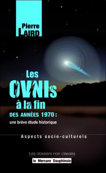 Les ovnis en France à la fin des années 1970 : une brève étude historique. Aspects socio-culturels