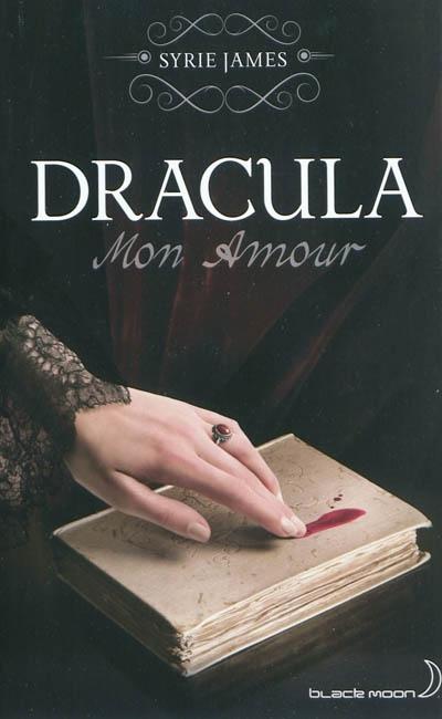 Dracula : Mon Amour | James, Syrie Astrahan. Auteur