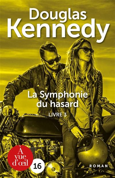 La symphonie du hasard. 3  