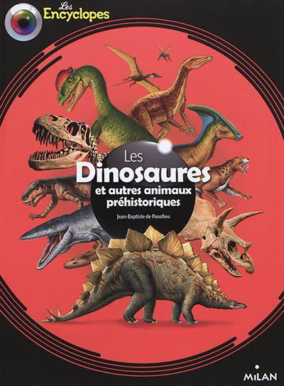 Les  dinosaures et autres animaux préhistoriques | Panafieu, Jean-Baptiste de. Auteur