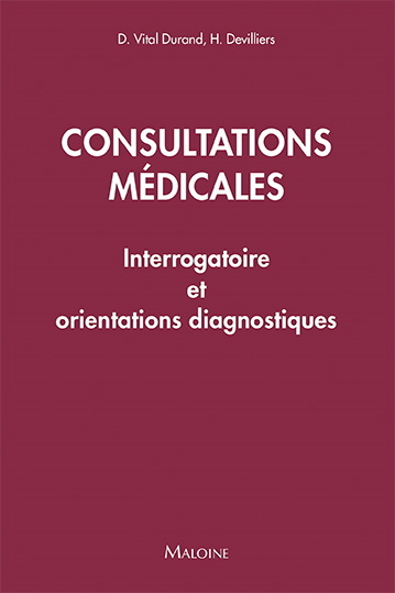 Consultations médicales : interrogatoire et orientations diagnostiques