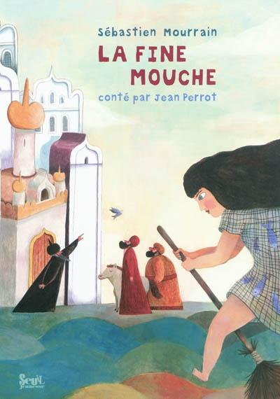 La fine mouche | Sébastien Mourrain (1976-....). Illustrateur