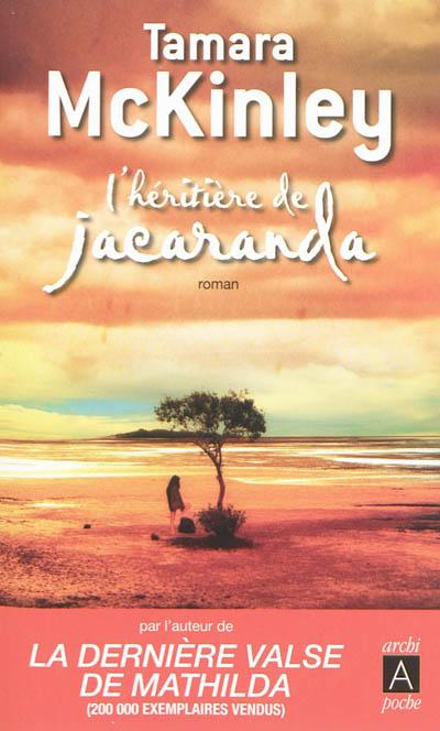 L'héritière de Jacaranda | Tamara McKinley (1948-....). Auteur