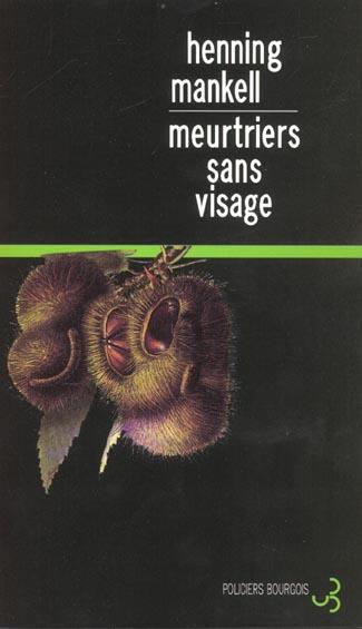 Meurtriers sans visage / Henning Mankell | Mankell, Henning (1948-2015)