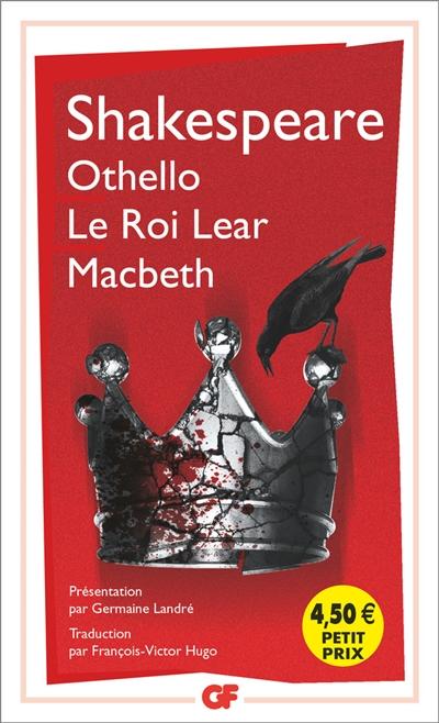 Othello. Macbeth. Le   roi Lear   Shakespeare, William (1564-1616)