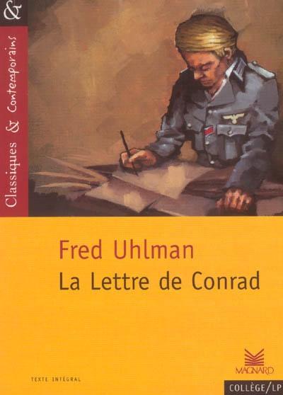 La lettre de Conrad / Fred Uhlman | Uhlman, Fred (1901-1985). Auteur