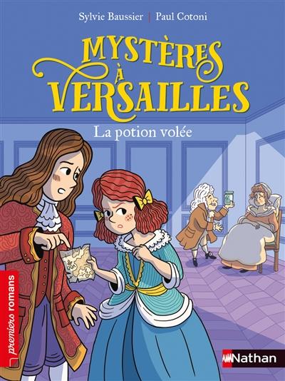 Mystères à Versailles. La potion volée