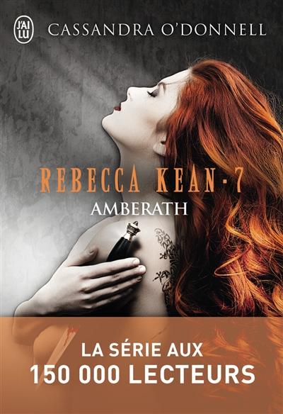 Rebecca Kean. Vol. 6. Origines