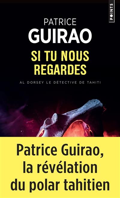 Al Dorsey, le détective de Tahiti. Vol. 3. Si tu nous regardes