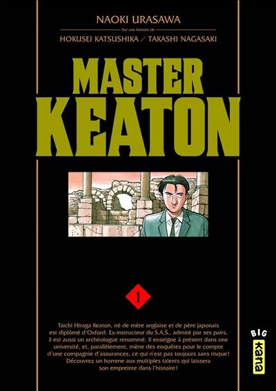 Master Keaton. 1 | Naoki Urasawa (1960-....). Auteur