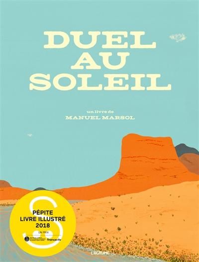 Duel au soleil | Marsol, Manuel (1984-....)