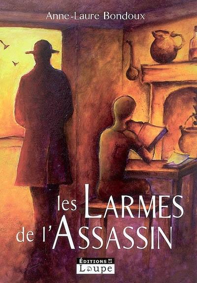 Les Larmes de l'assassin (GC) / Anne-Laure Bondoux   Bondoux, Anne-Laure (1971-....). Auteur