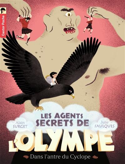 Les agents secrets de l'Olympe. Vol. 3. Dans l'antre du Cyclope