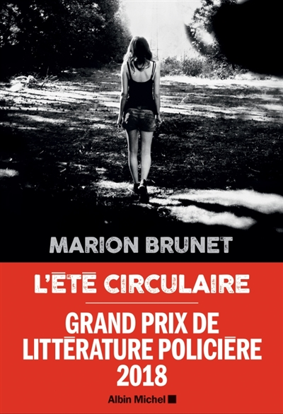 été circulaire (L') : roman | Marion Brunet, Auteur