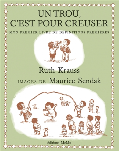 Un trou, c'est pour creuser : mon premier livre de définitions premières | Krauss, Ruth. Auteur