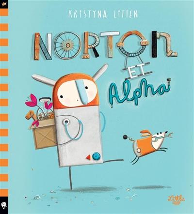 Norton et Alpha | Litten, Kristyna. Auteur